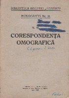 Corespondenta Omografica - Monografia Nr. 10 (Editie 1941)