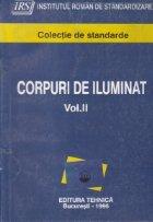 Corpuri de iluminat, Volumul al II-lea (Colectie de standarde)