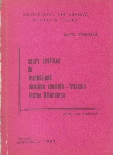 Cours Pratique de Traductions Domaine Roumain - Francais Textes Litteraires (Pentru uzul studentilor)