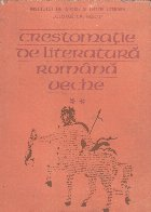 Crestomatie de literatura romana veche, Volumul al II-lea
