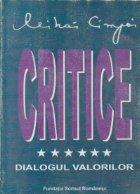 Critice, Volumul al VI-lea - Dialogul valorilor