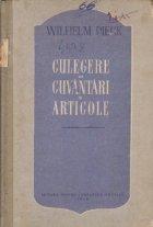 Culegere din cuvantari si articole din anii 1931-1949, Volumul I