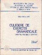 Culegere de Exercitii Gramaticale Pentru Studentii Straini (Pentru uzul studentilor)