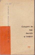 Culegere de Legi, Decrete si Hotariri - Volumul 6