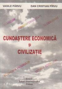 Cunoastere economica si civilizatie