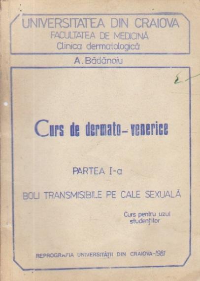 Curs de dermato-venerice, Partea I-a - Bolin transmisibile pe cale sexuala