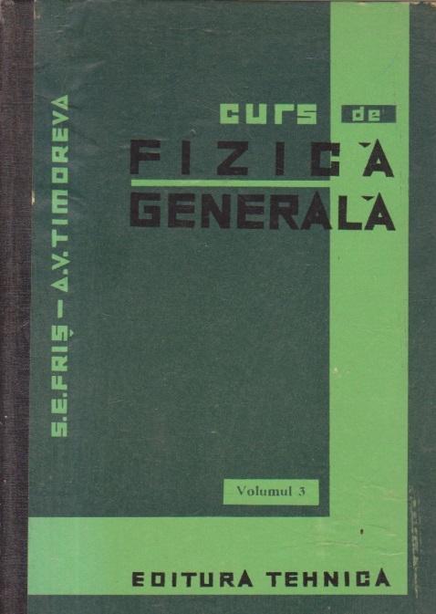 Curs de fizica generala, Volumul al III-lea (traducere din limba rusa)