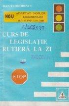 Curs de legislatie rutiera la zi (1999)
