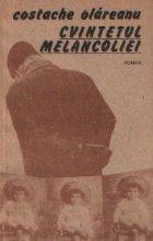 Cvintetul melancoliei - roman -
