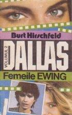 DALLAS, Volumul al II-lea - Femeile Ewing