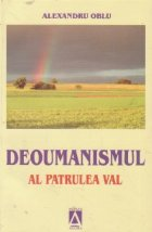 Deoumanismul, al patrulea val (o inedita viziune social-liberala a viitorului)