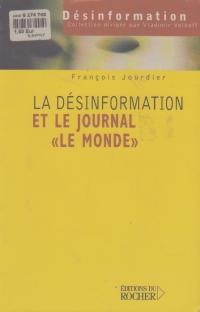 La desinformation et le journal Le Monde