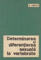 Determinarea si diferentierea sexuala la vertebrate