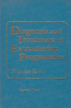 Diagnosis and treatment of extrauterine pregnancies