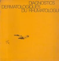 Diagnostics Dermatologiques du Rhumatologue
