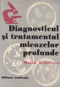 Diagnosticul si tratamentul micozelor profunde
