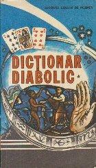 Dictionar diabolic, Volumul I (A-C)