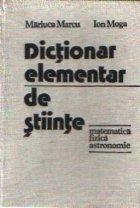 Dictionar elementar de stiinte - Matematica, fizica, astronomie