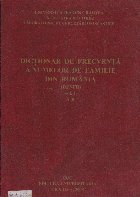 Dictionar de frecventa a numelor de familie din Romania (DFNFR), Volumul I A-B