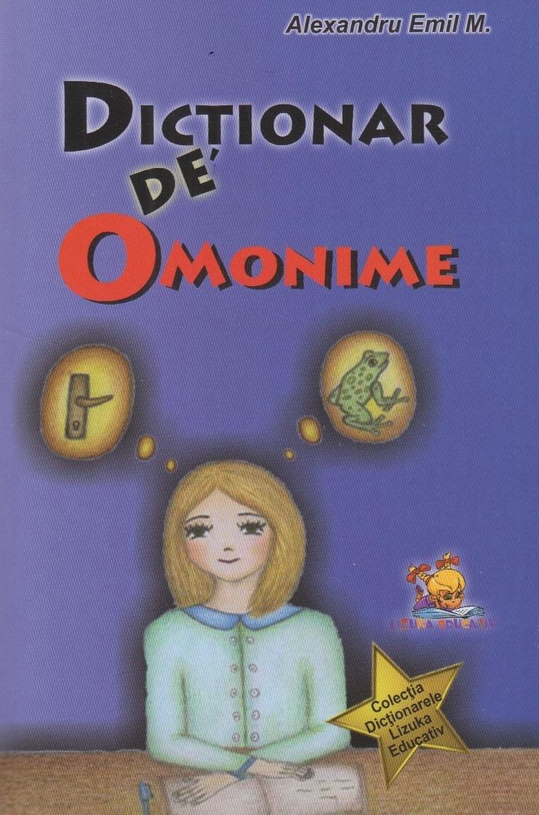 Dictionar de Omonime (Lizuka Educativ)