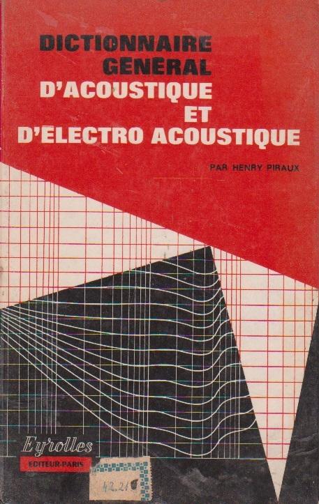 Dictionnaire general d acoustique et d electro acoustique