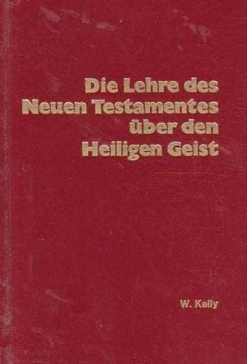Die Lehre des Neuen Testamentes uber den Heiloigen Geist