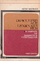 Dificultati ale lexicului rus - Elemente de semantica contrastiva