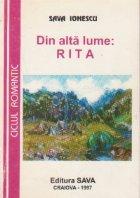 Din alta lume: Rita