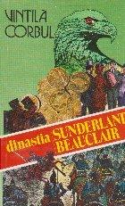 Dinastia Sunderland-Beauclair, Idolii de aur, Volumul al III-lea