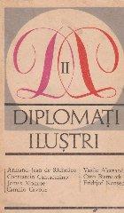 Diplomati ilustri, Volumul al II-lea
