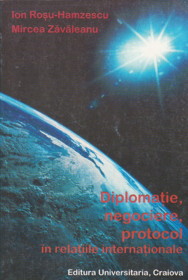 Diplomatie, negociere, protocol in relatiile internationale