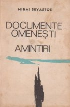 Documente omenesti. Amintiri