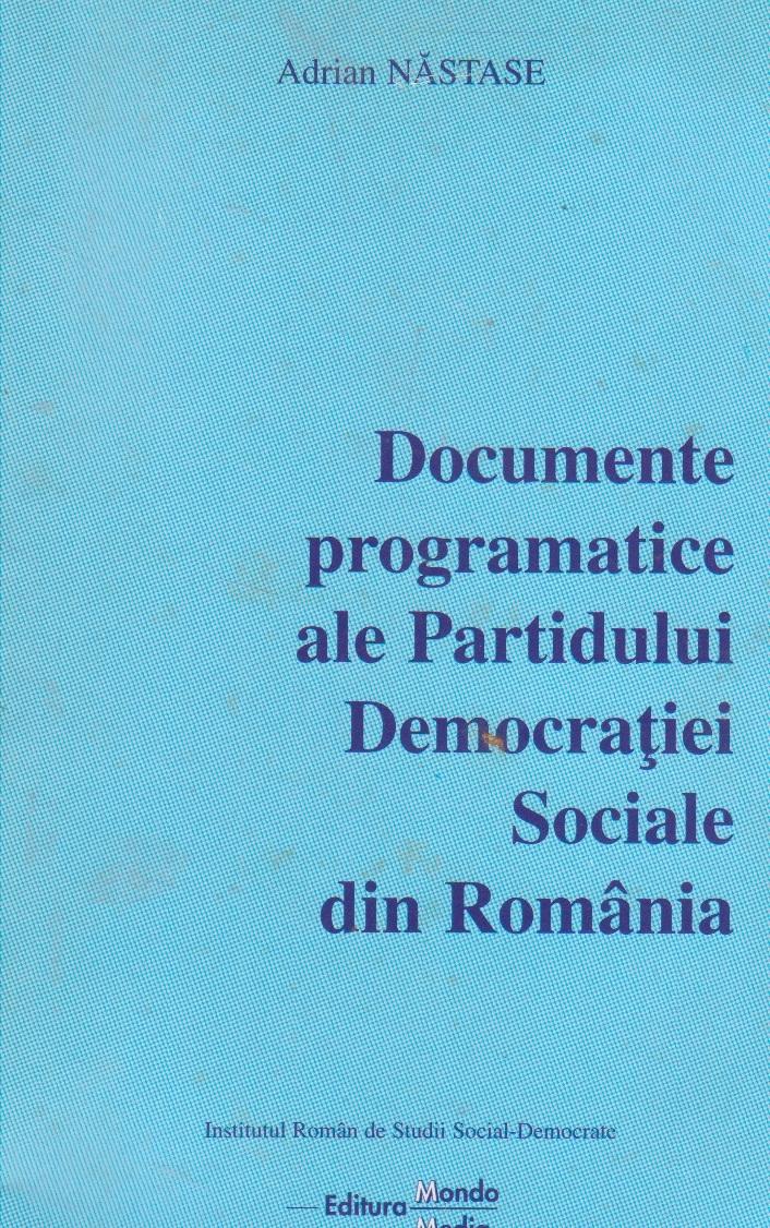 Documente programatice ale Partidului Democratiei Sociale din Romania