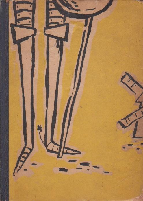 Don Quijote - Iscusitul Hidalgo Don Quijote de la Mancha