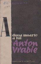 A doua moarte a lui Anton Vrabie