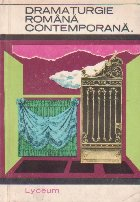 Dramaturgie romana contemporana, Volumele I si II