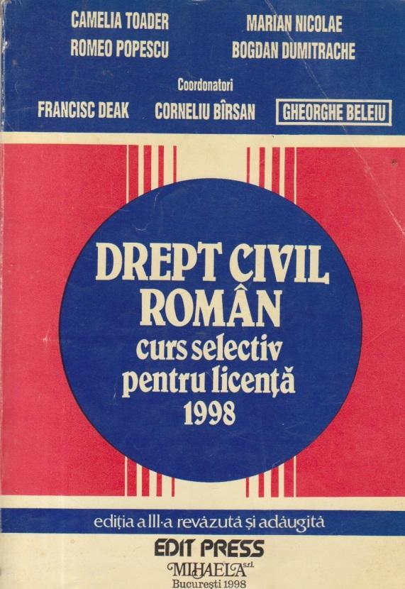 Drept Civil Roman - Curs selectiv pentru licenta 1998