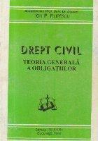Drept civil - Teoria generala a obligatiilor, Editie 1997