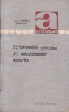 Echipamentele periferice ale calculatoarelor numerice