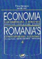 Economia contemporana a Romaniei. Analize. Cercetari. Studii 4