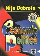 Economie Politica - O tratare unitara a problemelor vitale ale oamenilor