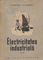 Electricitatea industriala, Volumul al III-lea - Distributii electrice, iluminat si electricitatea-auto