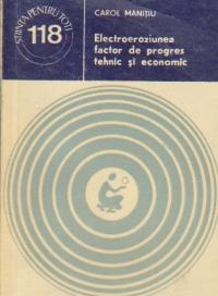 Electroeroziunea factor de progres tehnic si economic