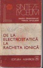 De la electrostatica la racheta ionica