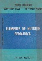 Elemente de nutritie pediatrica
