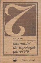 Elemente de Topologie Generala