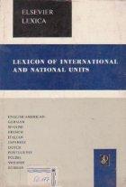 Elsevier\'s lexicon of international and national units english/american, german, spanish, french, italian, japanese, dutch, portuguese, polish, swedish, russian