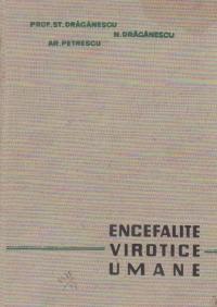 Encefalite virotice umane (Encefalite primitive actuale si encefalite secundare)