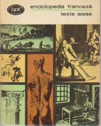 Enciclopedia franceza sau dictionarul rational al stiintelor, artelor si meseriilor - Texte alese