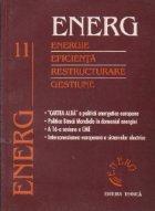 ENERG 11 - Energie. Eficienta. Restructurare. Gestiune